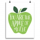 You Are the Apple of My Eye Print • Green